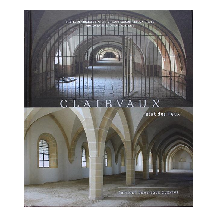 Clairvaux-etat-des-lieux